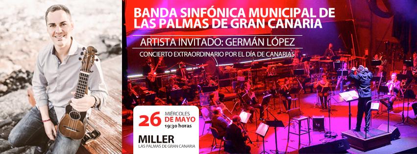 Banda Sinfónica Municipal de Las Palmas de Gran Canaria y Germán López